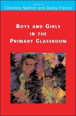 Boys and Girls in the Primary Classroom by Becky Francis image