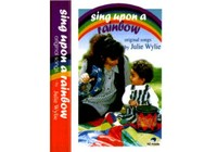 Sing Upon a Rainbow by Julie Wylie