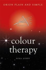 Colour Therapy, Orion Plain and Simple by Nina Ashby
