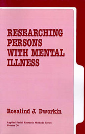 Researching Persons with Mental Illness by Rosalind J. Dworkin image