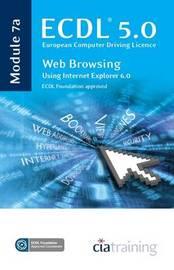 ECDL Syllabus 5.0 Module 7a Web Browsing Using Internet Explorer 6 by CIA Training Ltd image
