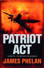Patriot Act by James Phelan image