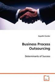 Business Process Outsourcing by Gayathri Sundar