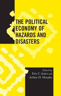 The Political Economy of Hazards and Disasters image