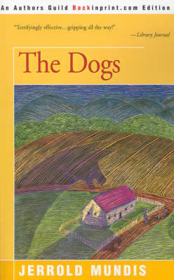The Dogs by Jerrold Mundis