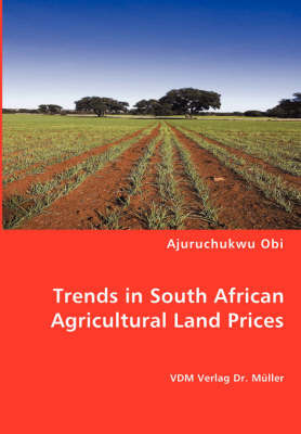 Trends in South African Agricultural Land Prices by Ajuruchukwu Obi