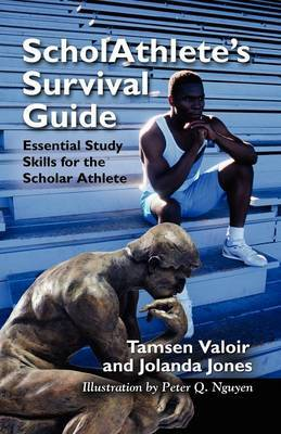 ScholAthlete's Survival Guide by Tamsen Valoir image