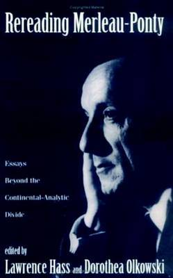 Rereading Merleau-Ponty: Essays Beyond the Continental-Analytic Divide image