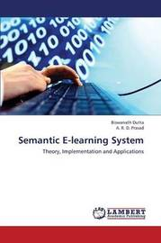 Semantic E-Learning System by Dutta Biswanath