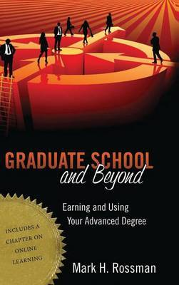 Graduate School and Beyond by Mark H Rossman image