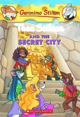Thea Stilton and the Secret City (Geronimo Stilton - Thea) by Thea Stilton