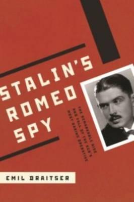 Stalin's Romeo Spy by Emil Draitser image