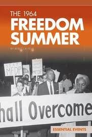 The 1964 Freedom Summer by Rebecca Felix