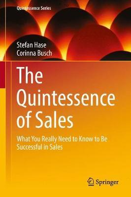 The Quintessence of Sales by Stefan Hase