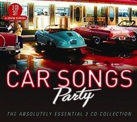 Car Songs Party: The Absolutely Essential 3 CD Collection by Various Artists