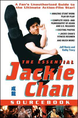 The Essential Jackie Chan Source Book by Jeff Rovin