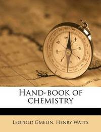 Hand-Book of Chemistry by Leopold Gmelin