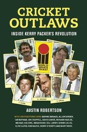 Cricket Outlaws by Austin Robertson
