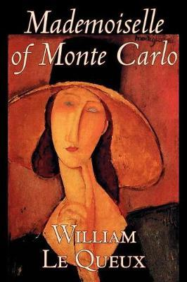 Mademoiselle of Monte Carlo by William Le Queux image