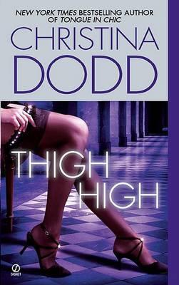 Thigh High by Christina Dodd image