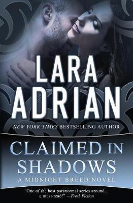 Claimed in Shadows by Lara Adrian