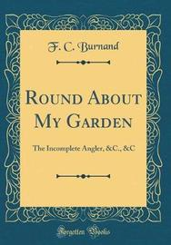 Round about My Garden by F.C. Burnand image