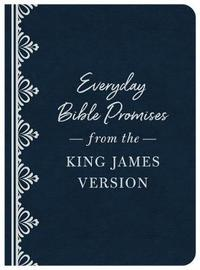 Everyday Bible Promises from the King James Version by Compiled by Barbour Staff