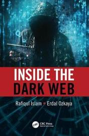 Inside the Dark Web by Rafiqul Islam