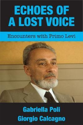 Echoes of a Lost Voice by Gabriella Poli