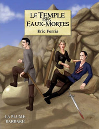 Le Temple Des Eaux-Mortes by Eric, Ferris