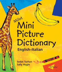Milet Mini Picture Dictionary (Italian-English) by Sedat Turhan