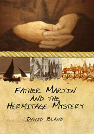 Father Martin and the Hermitage Mystery by David Bland image