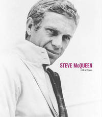Steve McQueen A Life in Pictures by Yann-Brice Dherbier image