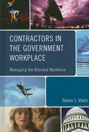 Contractors in the Government Workplace by Glenn J Voelz image