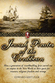 Jewish Pirates of the Caribbean by Edward Kritzler image