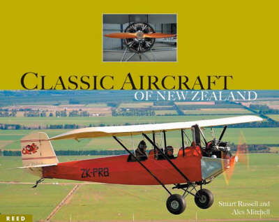 Classic Aircraft of New Zealand by Alex Mitchell