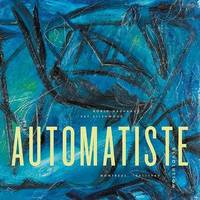 The Automatiste Revolution by Roald Nasgaard image