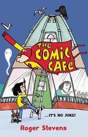 The Comic Cafe by Roger Stevens