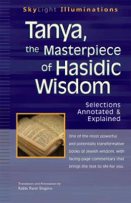 Tanya, the Masterpeice of Hasidic Wisdom