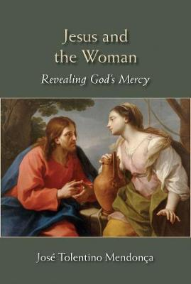 Jesus and the Woman, Revealing God's Mercy by Jose Tolentino Mendonca image