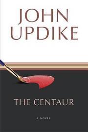 Centaur by John Updike