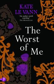 The Worst of Me by Kate Le Vann image