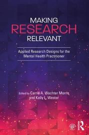 Making Research Relevant