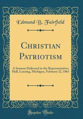Christian Patriotism by Edmund B Fairfield