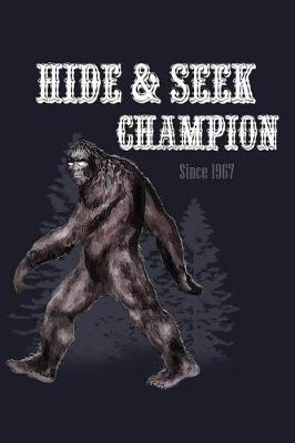 Hide & Seek Champion Since 1967 by Uab Kidkis