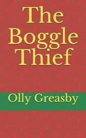 The Boggle Thief by Olly Greasby