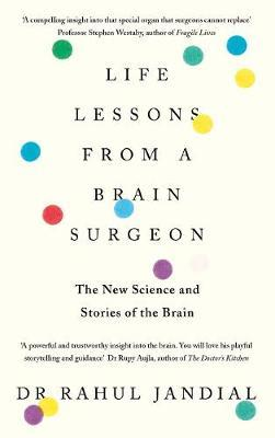 Life Lessons from a Brain Surgeon by Rahul Jandial