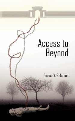 Access to Beyond by Corine V. Solomon image