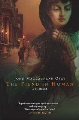 The Fiend In Human by John MacLachlan Gray image