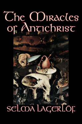 The Miracles of Antichrist by Selma Lagerlof image